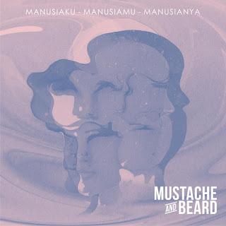 Mustache and Beard - Manusiaku Manusiamu Manusianya - Album (2016) [iTunes Plus AAC M4A]