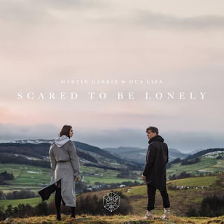 Martin Garrix – Scared To Be Lonely (Feat. Dua Lipa)