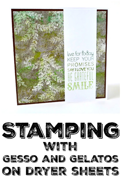 Stamping with Gesso and Gelatos on Dryer Sheets by Dana Tatar