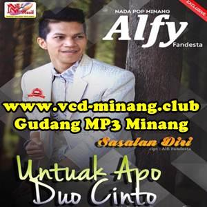 Alfy Fandesta - Untuak Apo Duo Cinto (Full Album)