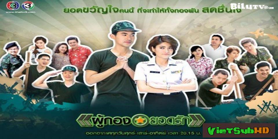Phim Đại Úy! Tình Yêu Của Anh Hoàn Tất (12/12) VietSub HD | Phu Kong Yod Rak 2016