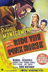 Watch Ride the Pink Horse Online Free in HD