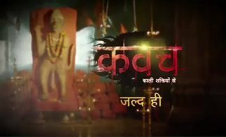 Complete cast and crew of Serial Kavach...Kaali Shaktiyon Se Colors Tv, 'Kavach...Kaali Shaktiyon Se' Upcoming Colors Tv Serial Wiki Story, Cast, Title Song, Timings, Promo