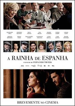 baixar capa A Rainha da Espanha   Dual Áudio Dublado