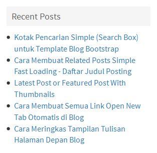 Cara Menampilkan Tulisan Terbaru (Recent Posts) di Sidebar Blog