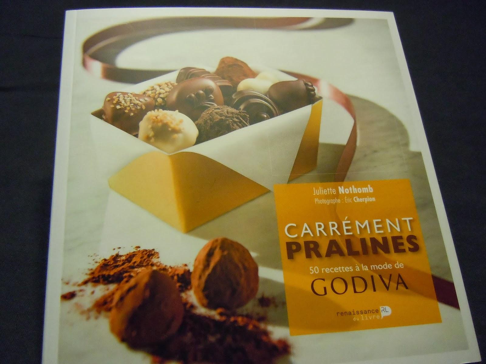 Carrément pralines Godiva et Juliette Nothomb