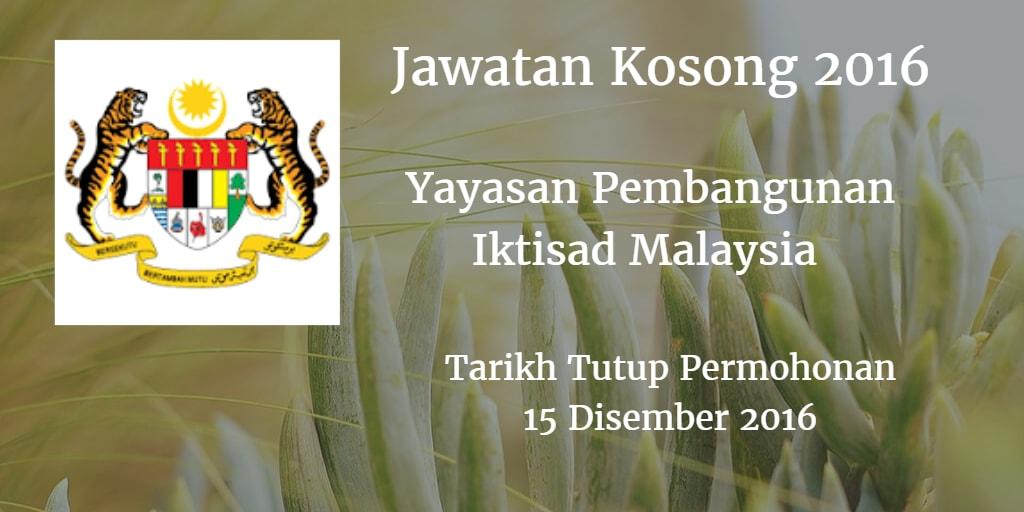 Jawatan Kosong Yayasan Pembangunan Iktisad Malaysia 15 Disember 2016