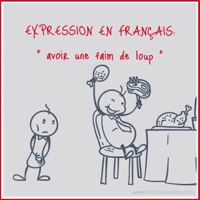 expression en français, avoir une faim de loup, expressions françaises, FLE, le FLE en un 'clic'