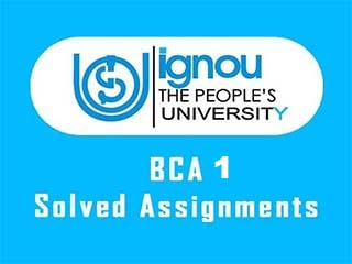 IGNOU BCA 1 Semester Solved Assignments Download