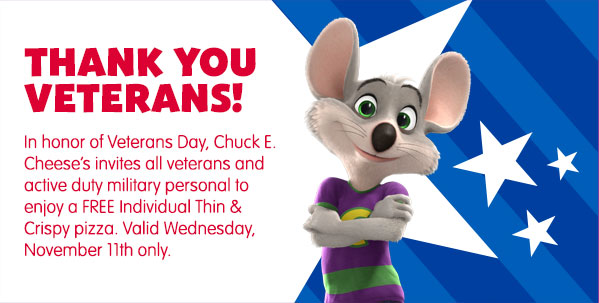 Mail4Rosey: Chuck E Cheese: Free Pizza For Veterans. Happy