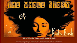 The Whole Story of Kate Bush