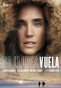 No llores, vuela (2014) [Latino]