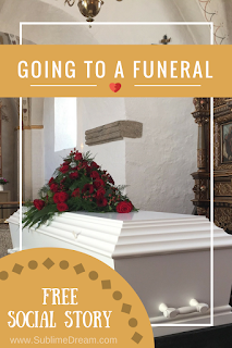 Free social story for children with Autism: Going to a memorial or funeral. This is written to address social behaviors and sights seen as a guest at a funeral or memorial