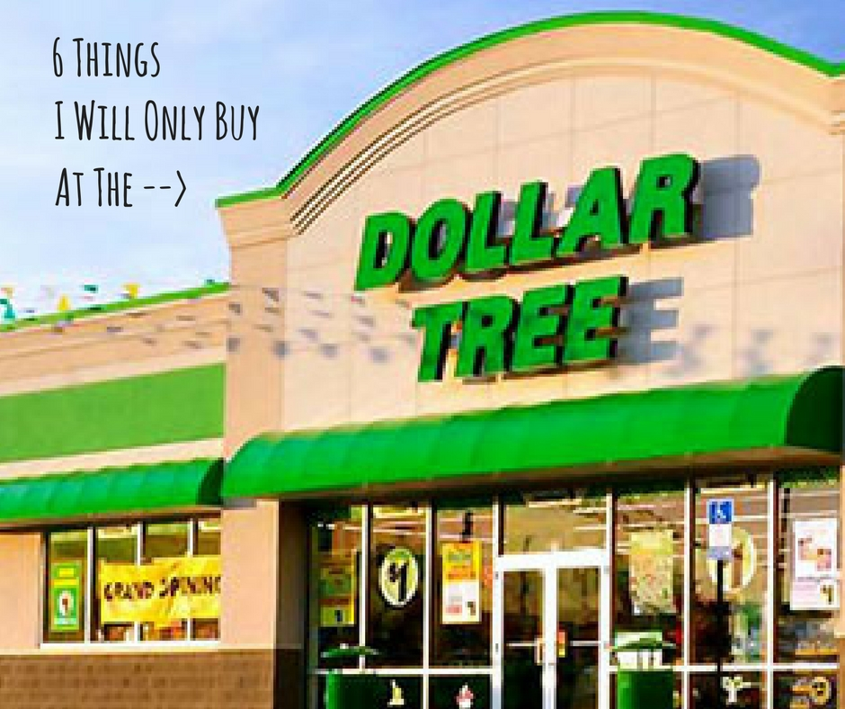 Dollar Tree Store Locator: 90-Day Life Challenge: 6 Things I Will Only Ever Buy At
