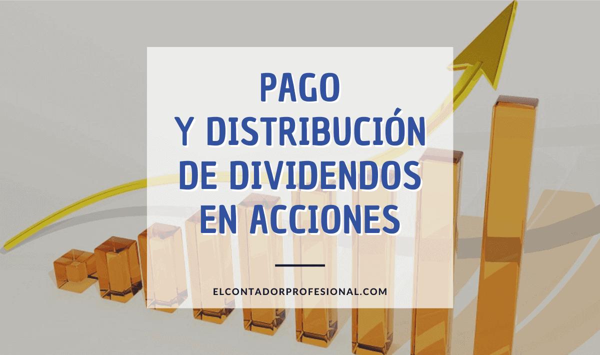 pago y distribucion de dividendos en acciones