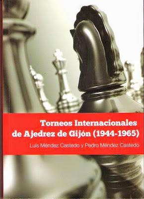 Portada del libro Torneos Internacionales de Ajedrez de Gijón (1944-1965) de Luis y Pedro Méndez Castedo