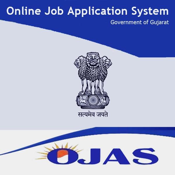 OJAS Gujarat - Online Job Application System | OJAS.Gujarat.Gov.in