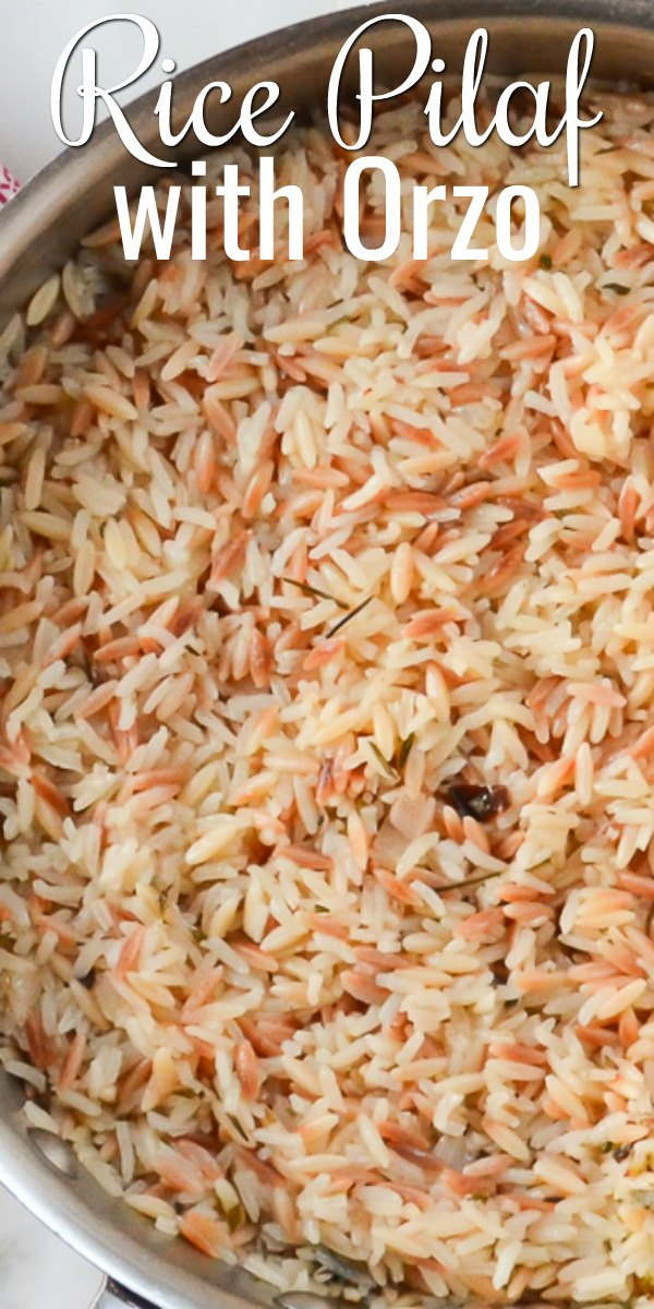Easy to make Rice Pilaf with Orzo is a family favorite side dish recipe from Serena Bakes Simply From Scratch.