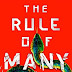 Blog Tour - Excerpt & Giveaway -The Rule of Many by Ashley Saunders & Leslie Saunders