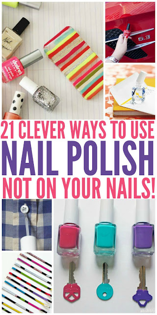 21 WAYS TO USE NAIL POLISH (NOT ON YOUR NAILS)
