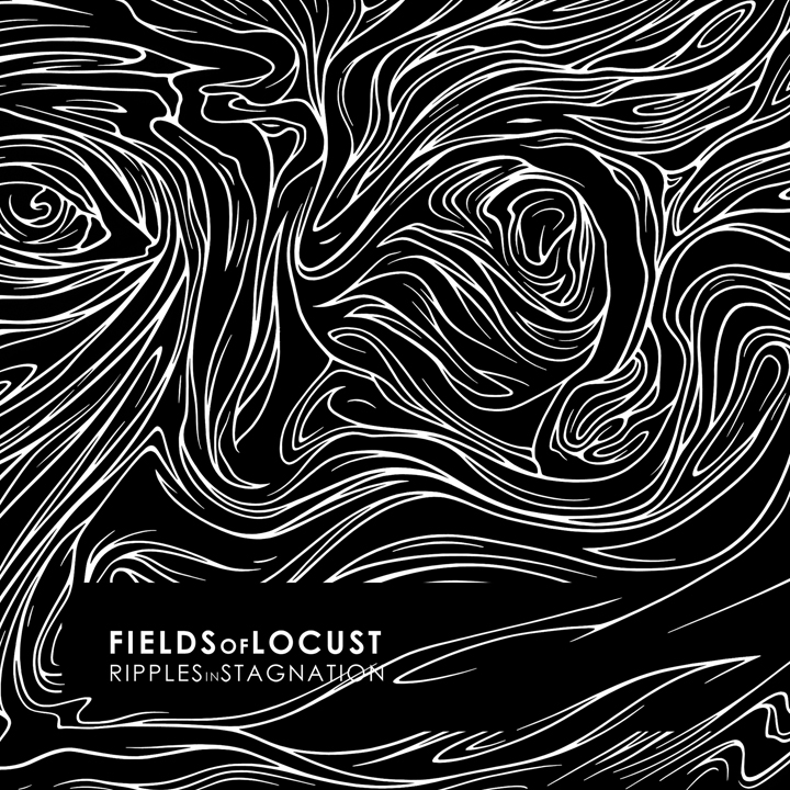 Fields of Locust - Ripples In Stagnation | 2018