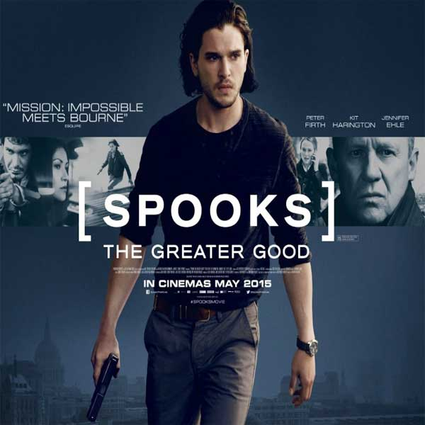 Spooks: The Greater Good, Spooks: The Greater Good Synopsis, Spooks: The Greater Good Trailer, Spooks: The Greater Good Review, Poster Spooks: The Greater Good