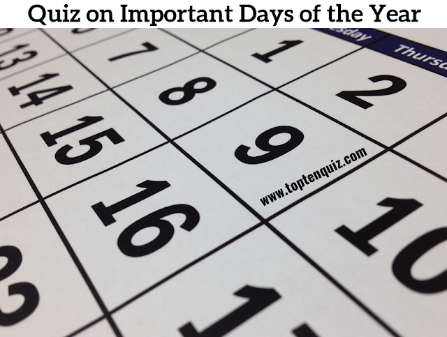 Quiz on Important Days of the Year