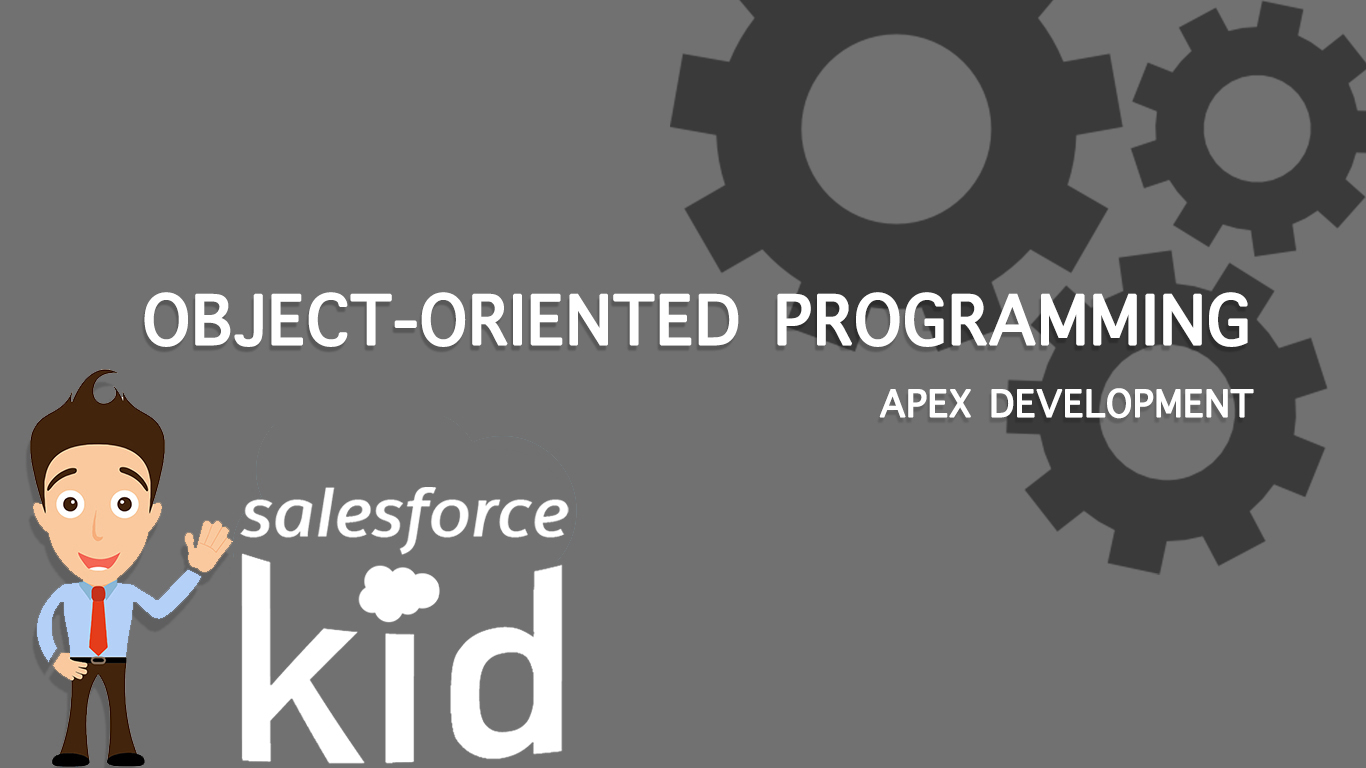 Object Oriented Programming for salesforce
