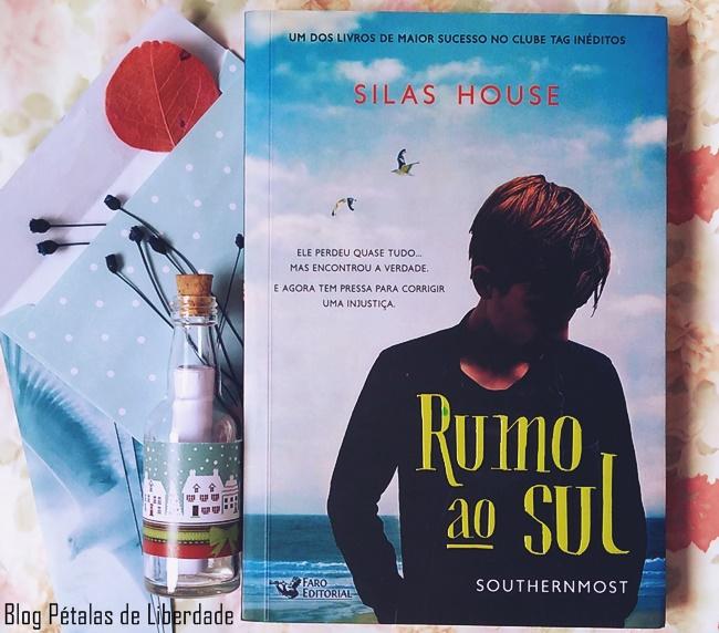 Resenha, livro, Rumo-ao-Sul, Silas-House, Faro-Editorial, blog-literario-petalas-de-liberdade, trecho, southernmost