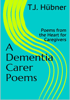 A Dementia Carer Poems