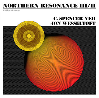 C. Spencer Yeh, Jon Wesseltoft, Northern Resonance III/II