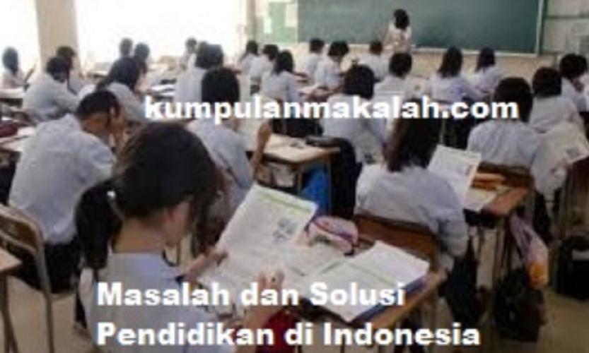 Solusi Masalah Pendidikan di Indonesia