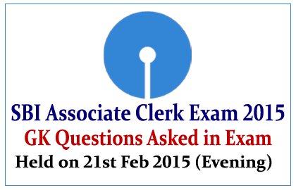 List of GK Questions Asked in SBI Associate Clerk Exam