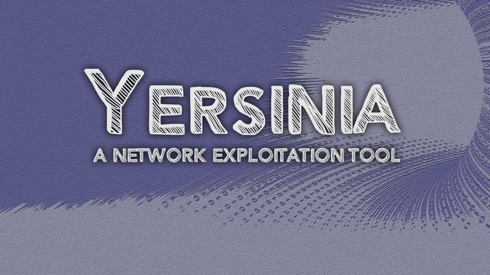 Yersinia - A Network Exploitation Tool