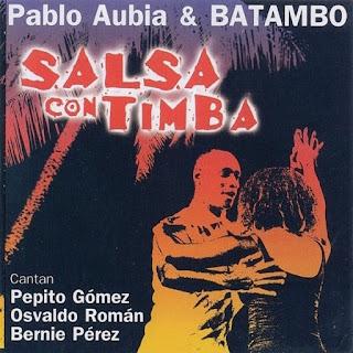SALSA CON TIMBA - PABLO AUBIA & BATAMBO (2010)