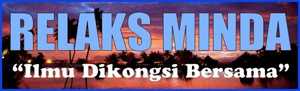 Relaks Minda - relakssminda.blogspot.com