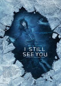 I Still See You Poster