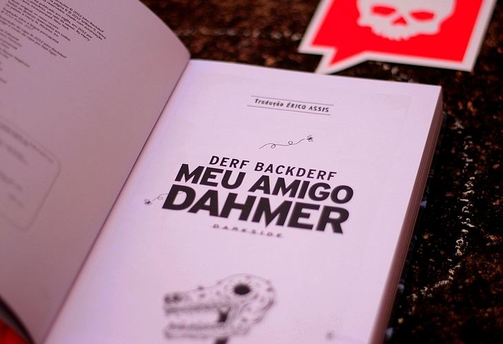 resenha Meu Amigo Dahmer Derf Backderf; Meu Amigo Dahmer Derf Backderf; darkside Meu Amigo Dahmer; darkside Derf Backderf; darkside books;