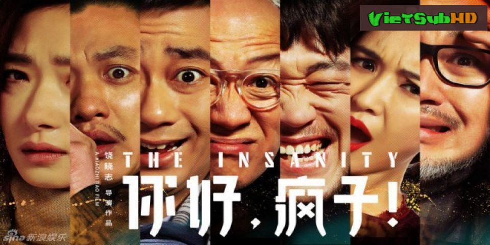 Phim Người Điên Kẻ Tỉnh Thuyết minh HD | The Insanity 2017