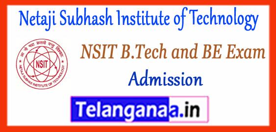 NSIT Netaji Subhash Institute of Technology BE B.Tech 1st 2nd 3rd Admissions Counselling 2018