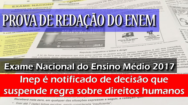 ENEM: Inep é notificado de decisão que suspende regra sobre direitos humanos.