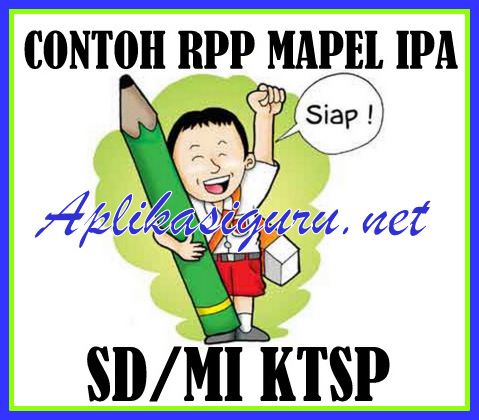 Download Contoh RPP IPA SD/MI Terbaru Revisi 2018