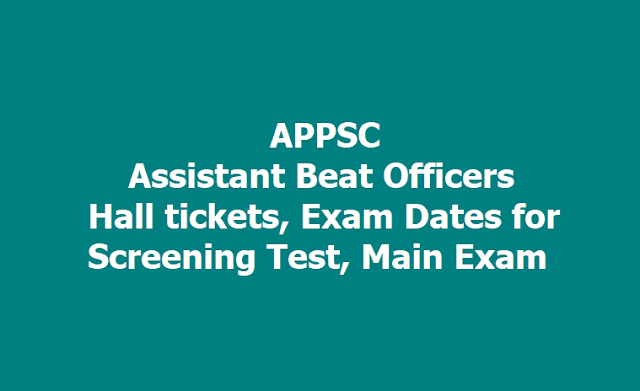 APPSC Assistant Beat Officers Hall tickets, Exam Dates for Screening Test, Main Exam 2019