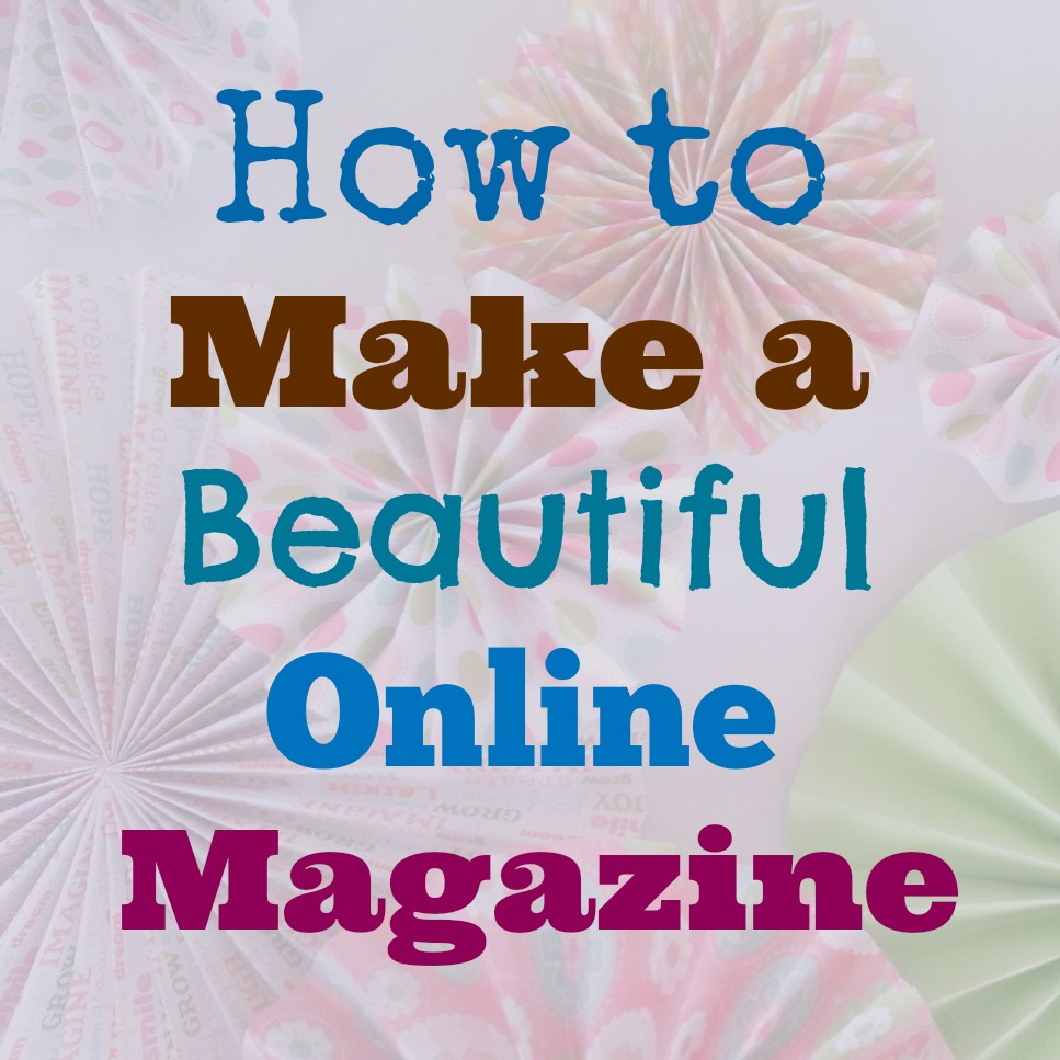 how to make a beautiful magazine on Flipboard