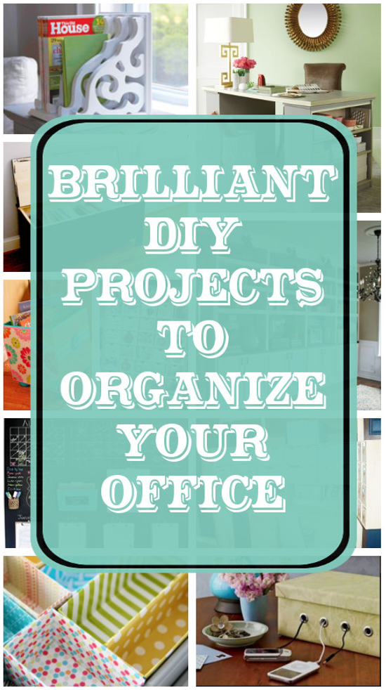 DIY Home Sweet Home Brilliant DIY Projects to Organize your Office