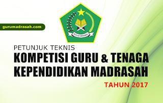 juknis kompetisi guru madrasah berprestasi 2017