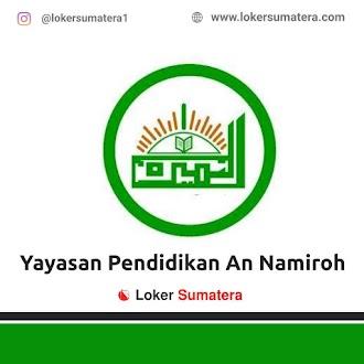 Lowongan Kerja Pekanbaru, Yayasan Pendidikan An Namiroh Juni 2021