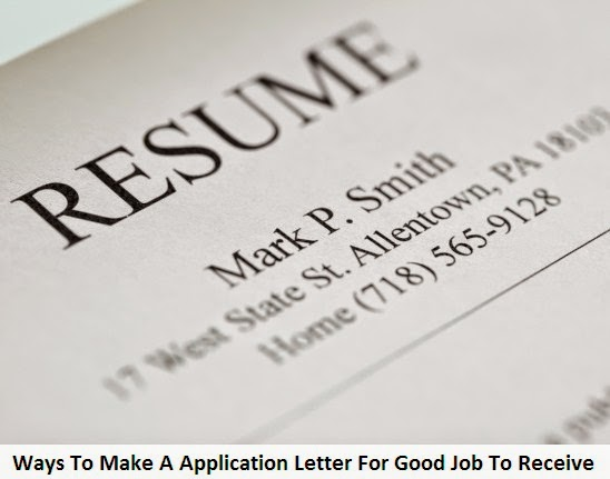 Ways To Make A Application Letter For Good Job To Receive 2