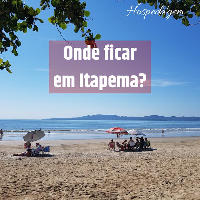 Onde ficar em Itapema