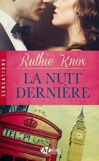 http://lachroniquedespassions.blogspot.fr/2014/08/la-nuit-derniere-ruthie-knox.html